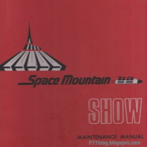 Space Mountain Show Maintenance Manual Volume 1 - Cover