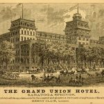 Grand Union Hotel - Saratoga NY Inspiration for the Town Square Theater in the Magic Kingdom