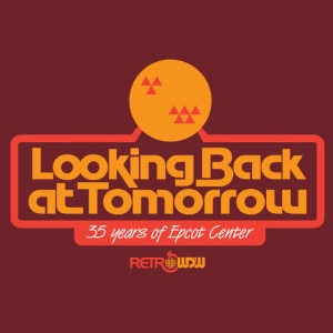RetroWDW EPCOT Center 35 - Looking Back At Tomorrow T-shirt Design