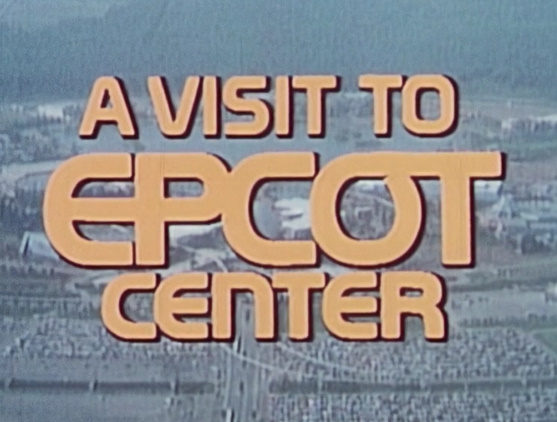 A visit to EPCOT Center – 1983 16mm Restored Film