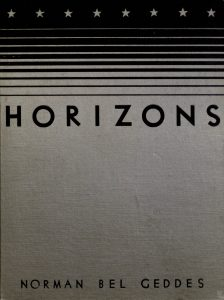 Horizons by Norman Del Geddes