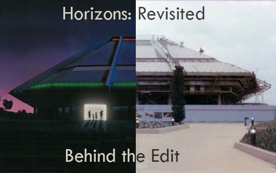 Horizons: Revisited – Behind the Edit