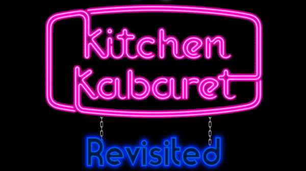 Kitchen Kabaret: Revisited – HD Interpolated Multi-Camera Edit